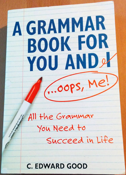 A Grammar Book for you and I, Oops, me